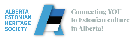 Alberta Estonian Heritage Society - Connecting You to Estonian Culture in Alberta